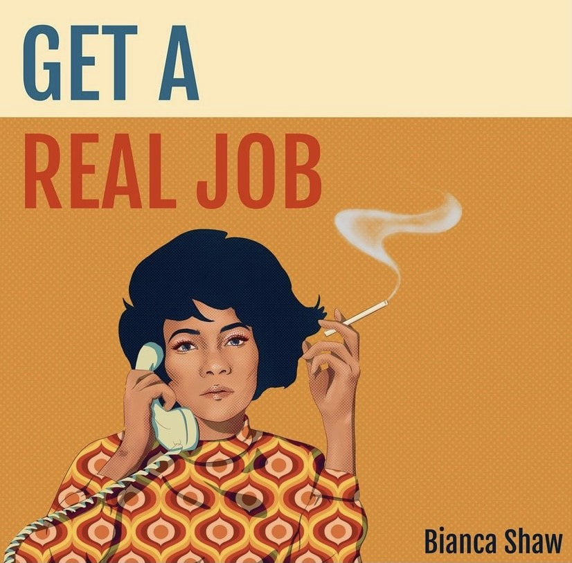 Bianca Shaw releases her new 'Get A Real Job' EP