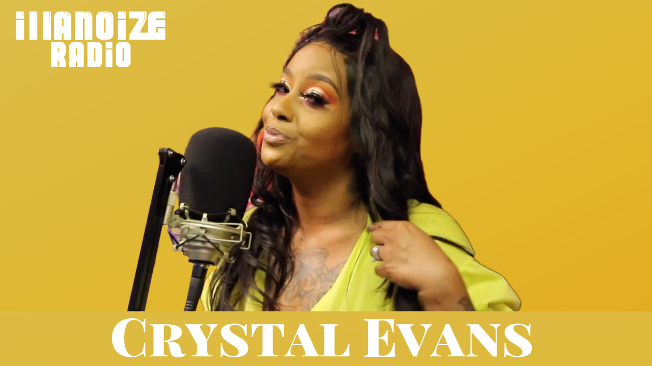 Crystal Evans on illanoize radio