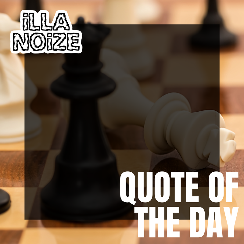 iLLANOiZE Quote of The Day 10/2/20
