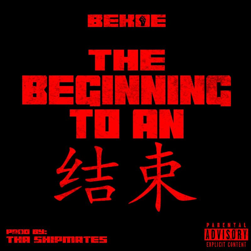 Stream Bekoe The Beginning To An End