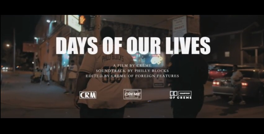 Philly Blocks Days of Our Lives official video