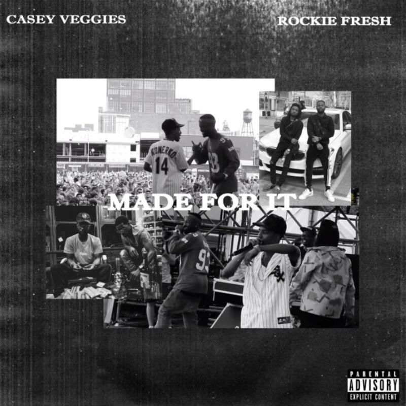 Casey Veggies and Rockie Fresh connects for the new single 'Made for It'