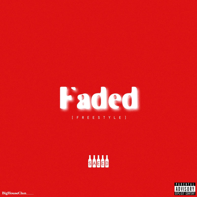 SAEED releases his new 'Faded' freestyle.